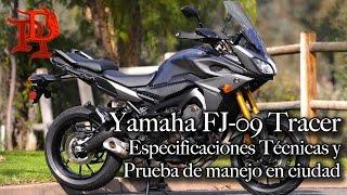 9. Yamaha FJ 09 Tracer- Especificaciones y Prueba de Manejo en Ciudad