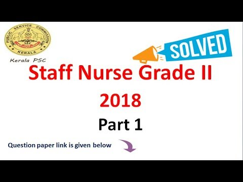 Staff Nurse Grade II 2018 Part 1 ( kerala psc solved question paper)