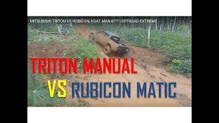 Video MITSUBISHI TRITON VS  ROBICON, KUAT MANA??? | OFFROAD EXTREME MP3, 3GP, MP4, WEBM, AVI, FLV Mei 2019