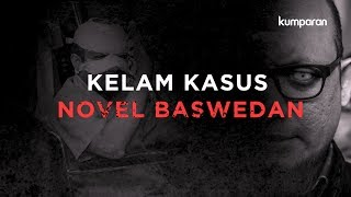 Video Kelam Kasus Novel Baswedan | #LIPSUS MP3, 3GP, MP4, WEBM, AVI, FLV Juli 2019