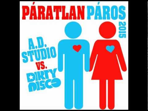 A.D. Studio vs. Dirtydisco - Páratlan páros 2015