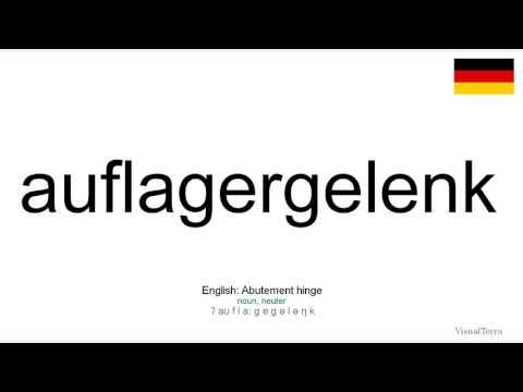 How to pronounce: Auflagergelenk (German)