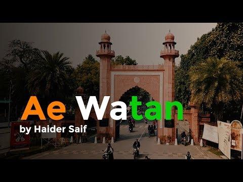 Ae Watan Tribute Amu | Celebrating 100 Years of AMU | Haider Saif |  - Raazi | AMU Viral song