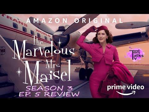 The Marvelous Mrs. Maisel: Season 3 Episode 5 Review