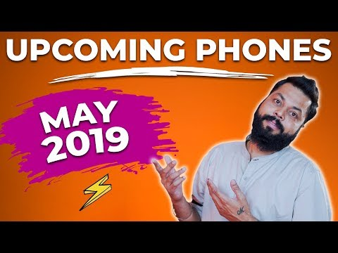 TOP UPCOMING MOBILE PHONES IN INDIA THIS MAY 2019 ⚡ ⚡ ⚡ May Hoga Jordaar