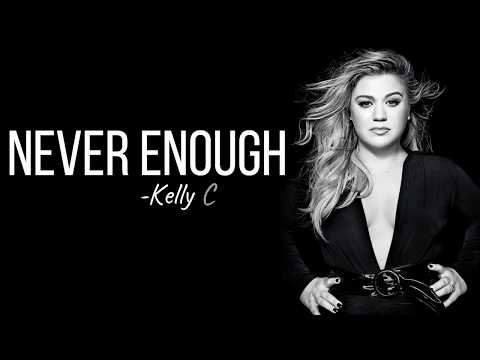 Kelly Clarkson - Never Enough (from The Greatest Showman: Reimagined) [Full HD] lyrics