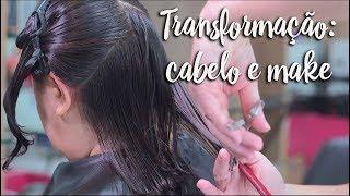 Transformação: cabelo e make