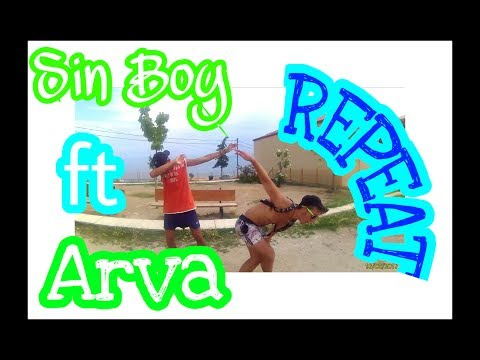Sin Boy ft. Arva - REPEAT 🔂 official video clip