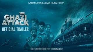 The Ghazi Attack  Official Trailer  Karan Johar  Rana Daggubati  Taapsee Pannu