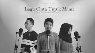 Kenny - Lagu Cinta Untuk Mama (Cover by Widya, Ardi, Kris)