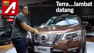 Video Nissan Terra First Impression Review by AutonetMagz MP3, 3GP, MP4, WEBM, AVI, FLV Desember 2018