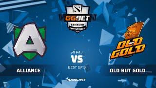 Alliance vs Old but Gold (карта 1), GG.Bet Birmingham Invitational | Гранд Финал