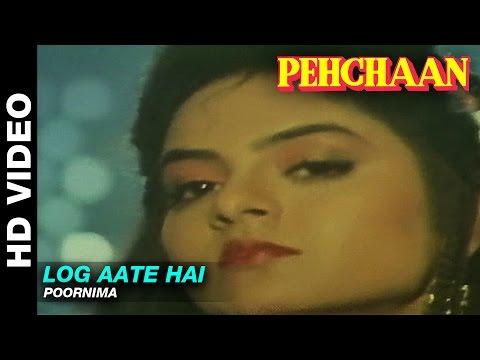 Video Log Aate Hai - Pehchaan | Poornima | Saif Ali Khan & Madhoo download in MP3, 3GP, MP4, WEBM, AVI, FLV January 2017