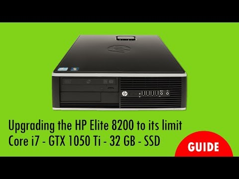 Upgrade HP Elite 8200 GTX 1050 RAM CPU SSD to its limit for Games