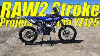 9. RAW Faster Project YZ125 2 Stroke - Dirt Bike Magazine