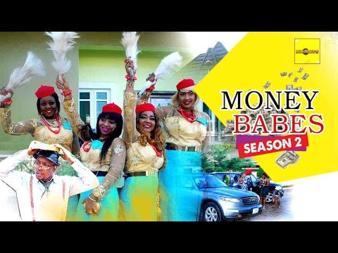2016 Latest Nigerian Nollywood Movies - Money Babes 2