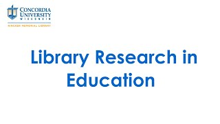 Library Research in Education