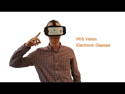 A Demonstration Of The IrisVision Electronic Glasses (Iris Vision)