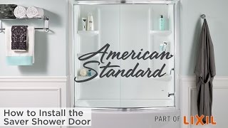 How to Install the Saver Shower Door from American Standard