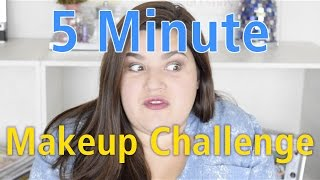 Challenge! 5 Minute Makeup