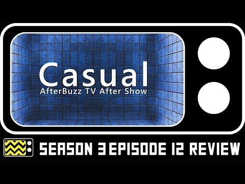 Casual Season 3 Episode 12 Review & After Show | AfterBuzz TV