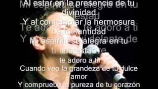 Al Estar Aqui Danilo Montero ( Con Letra)