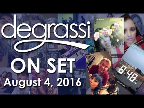 "Degrassi: Next Class ""On Set"" Season 3 & 4 - 8/4/16"