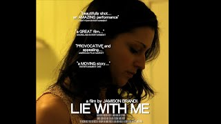 Lie With Me   World Premiere