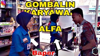 Video GOMBALIN PEGAWAI ALFAMART | SAMPAI BAPER | PRANK-INDONESIA MP3, 3GP, MP4, WEBM, AVI, FLV April 2019