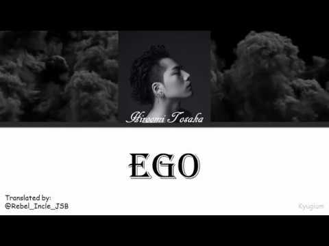 Hiroomi Tosaka (登坂広臣) - EGO   Lyrics [ROM/KAN/ENG]   歌詞動画