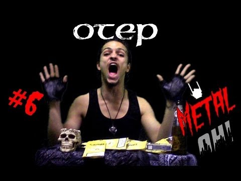 Metal Oh! - #6 OTEP