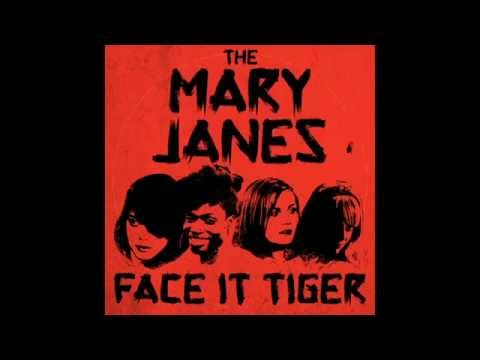 tiger - Here's what we Think The MaryJanes' Track