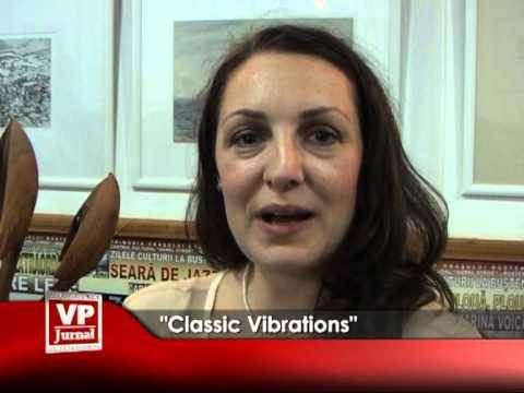 """CLASSIC VIBRATIONS"""