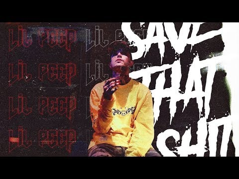 Video lil peep save that sheet download in MP3, 3GP, MP4, WEBM, AVI, FLV January 2017