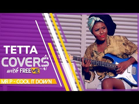 Mr P - Cool It Down (tetta's Covers With Freeme Tv)