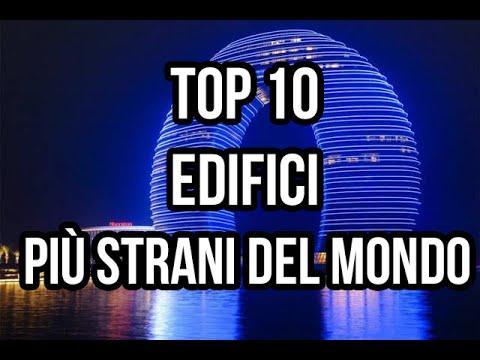 i 10 edifici più strani del mondo