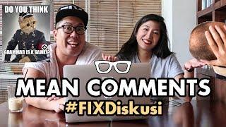 Video #FIXDiskusi: Mean Comments! MP3, 3GP, MP4, WEBM, AVI, FLV Januari 2019