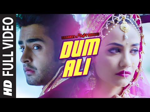 'Dum Ali' Full VIDEO Songwith Lyrics | Baankey ki Crazy Baraat