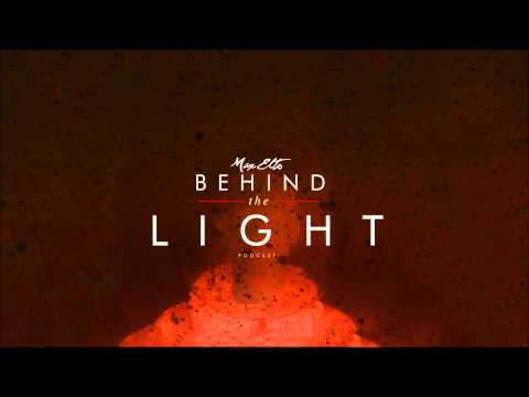 Behind the Light Podcast 002