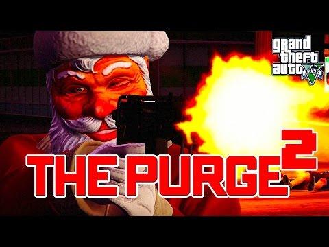 GTA 5 ONLINE - THE PURGE SEASON 3 PART 2