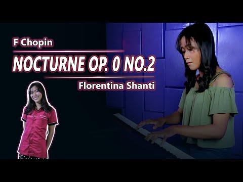 F Chopin - Nocturne OP. 9 No.2 / Florentina Shanti ( Piano )