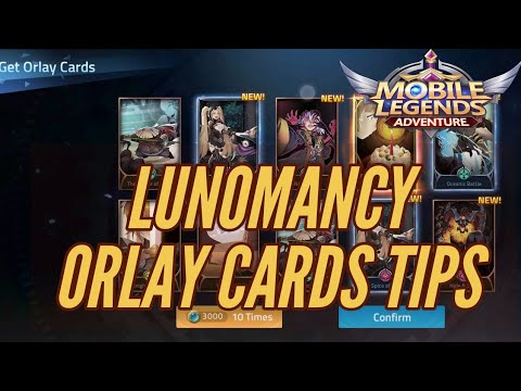 LUNOMANCY AND ORLAY CARDS BEGINNER'S GUIDE - Mobile Legends Adventure