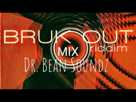 Bruk Out Riddim Mix  (Dr. Bean Soundz)[1999 Mad House Records]