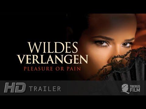 Wildes Verlangen – Pleasure or Pain (HD Trailer Deutsch)