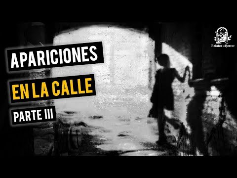 Apariciones En La Calle Vol. 3 (Relatos De Horror)