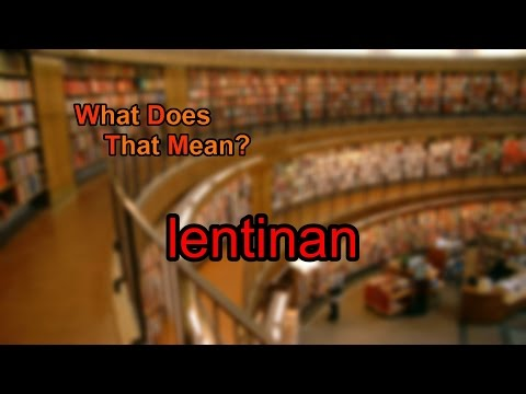 What does lentinan mean?