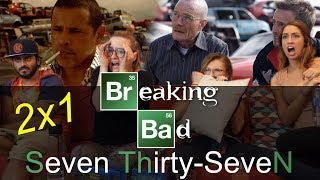 Breaking Bad - 2x1 Seven Thirty-Seven  - Group Reaction