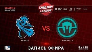 NewBee vs Immortals, DreamLeague, game 1 [Jam, Maelstorm]