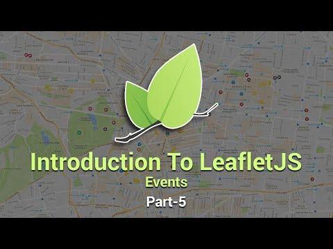 Introduction To Leaflet JS | Events | Part 5 | Eduonix