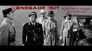 Casablanca is more than a love story. Support Renegade Cut Media through Patreon. http://www.patreon.com/renegadecut...
